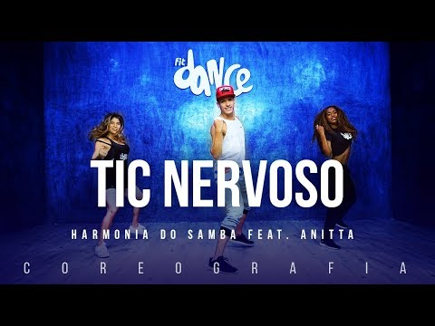Tic Nervoso - Harmonia do Samba feat. Anitta  | FitDance TV (Coreografia) Dance Video