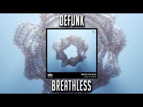 Defunk - Breathless
