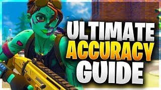 HOW TO AIM LIKE A PRO! Ultimate Accuracy/Aiming Guide for PC/Console! (Fortnite Battle Royale)