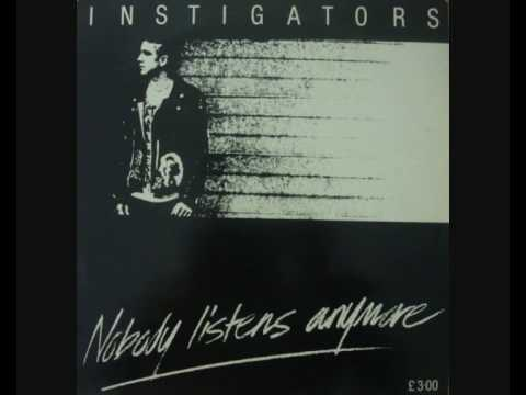 INSTIGATORS - Nobody Listens Anymore LP (pt. 1/3)