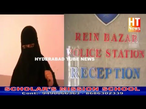 HYDERABAD TUBE NEWS :- SEXUAL HARRASHMENT FATHER IN LAW Dowry Case Booked In Rain Bazar Ps Limited