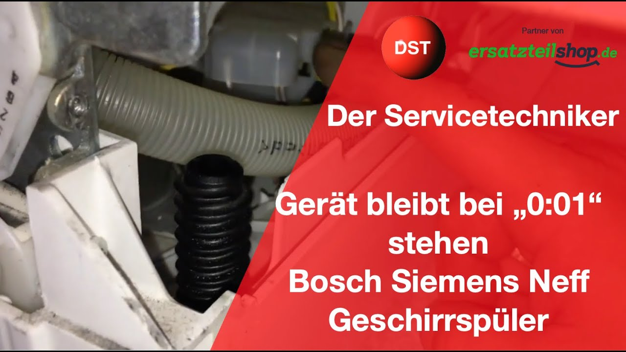 Favorit Bosch Siemens Geschirrspüler bleibt bei 0:01 stehen und heizt GF52