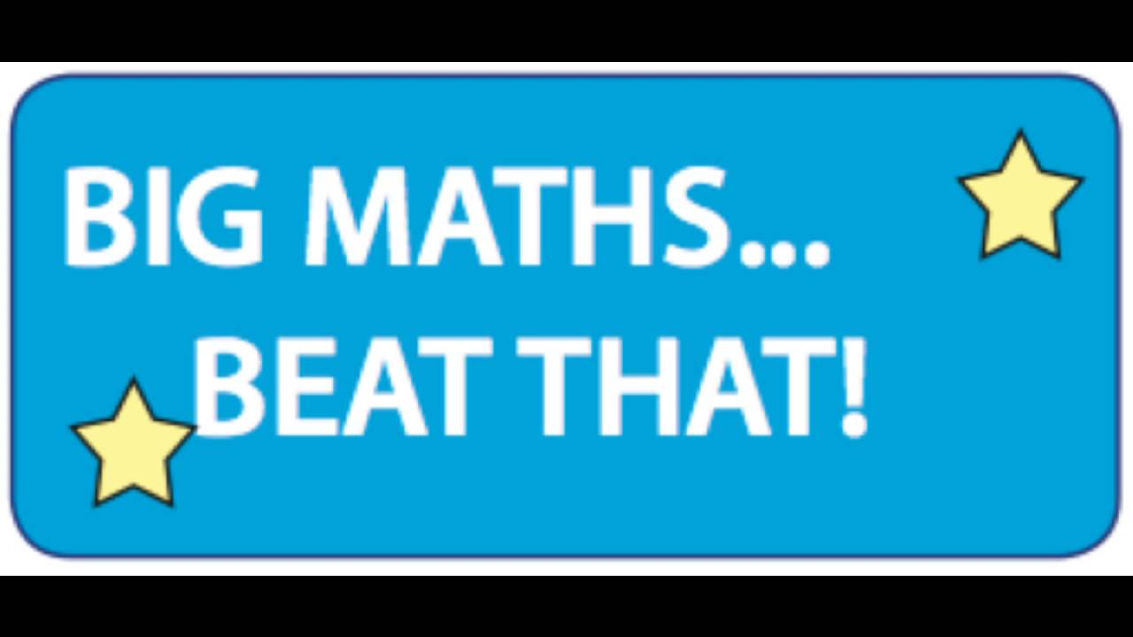Big Maths... Beat That. 20 Seconds Version. - YouTube