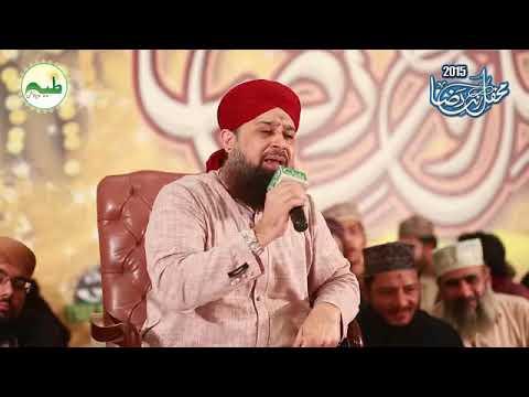 Beautiful Naat : Tu Samme Risalat Hai : Owais Raza Qadri
