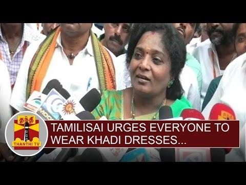 Tamilisai Soundararajan urges everyone to wear Khadi Dresses for Independence Day Celebrations