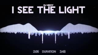 DJ Hixxy - I See The Light