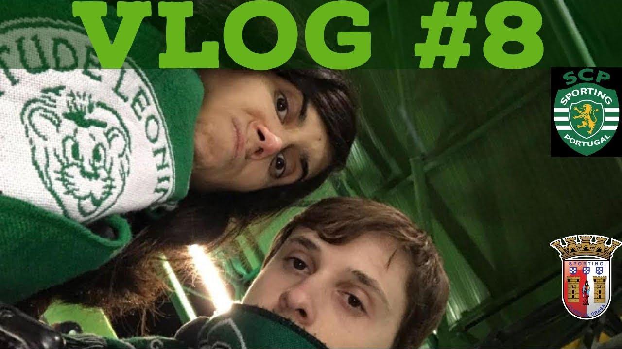 #8 Vlog Sporting vs Braga - Liga Portuguesa