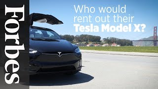 This Startup CEO Wants You To Rent His Tesla Model X