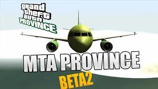 MTA PROVINCE BETA 2 СКОРО ВЫХОД?