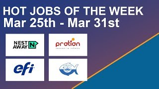 Hot Jobs Of The Week - (Mar 25th - Mar 31st) - Nestaway, EFI India, CIFT, Pratian