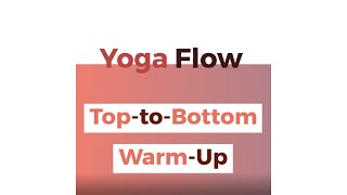 Yoga Flow — Top-to-Bottom Warm-Up | Real Well