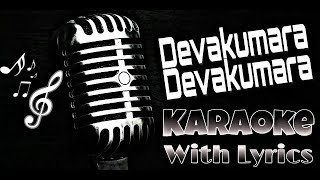 Devakumara Devakumara Karaoke with Lyrics