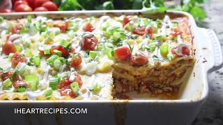 Cooking Easy Taco Lasagna for Dinner ! - I Heart Recipes