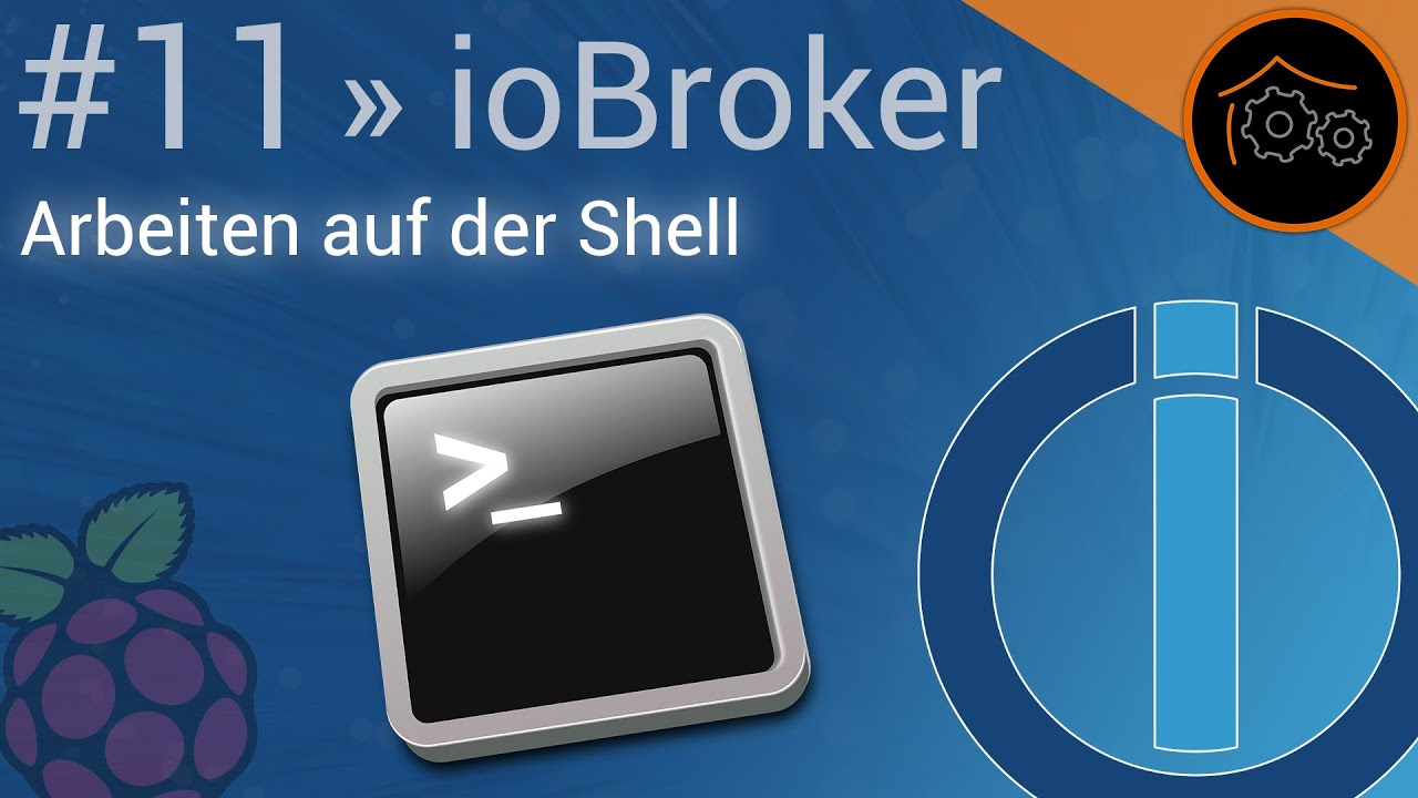 ioBroker-Tutorial Part 11: Arbeiten auf der Shell | haus ...