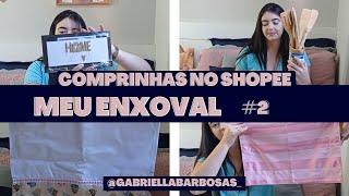COMPRINHAS NO SHOPEE PARA CASA   Compra de enxoval no Shopee   Enxoval de casa   Gabriella Barbosa screenshot 2