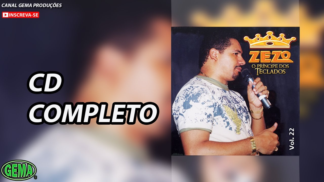 Zezo Vol 22 Cd Completo Oficial Youtube