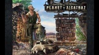 Let's Play Planet Alcatraz - Part 1