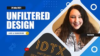 Unfiltered Design: An Instructional Design Project Start to Finish with Cara North