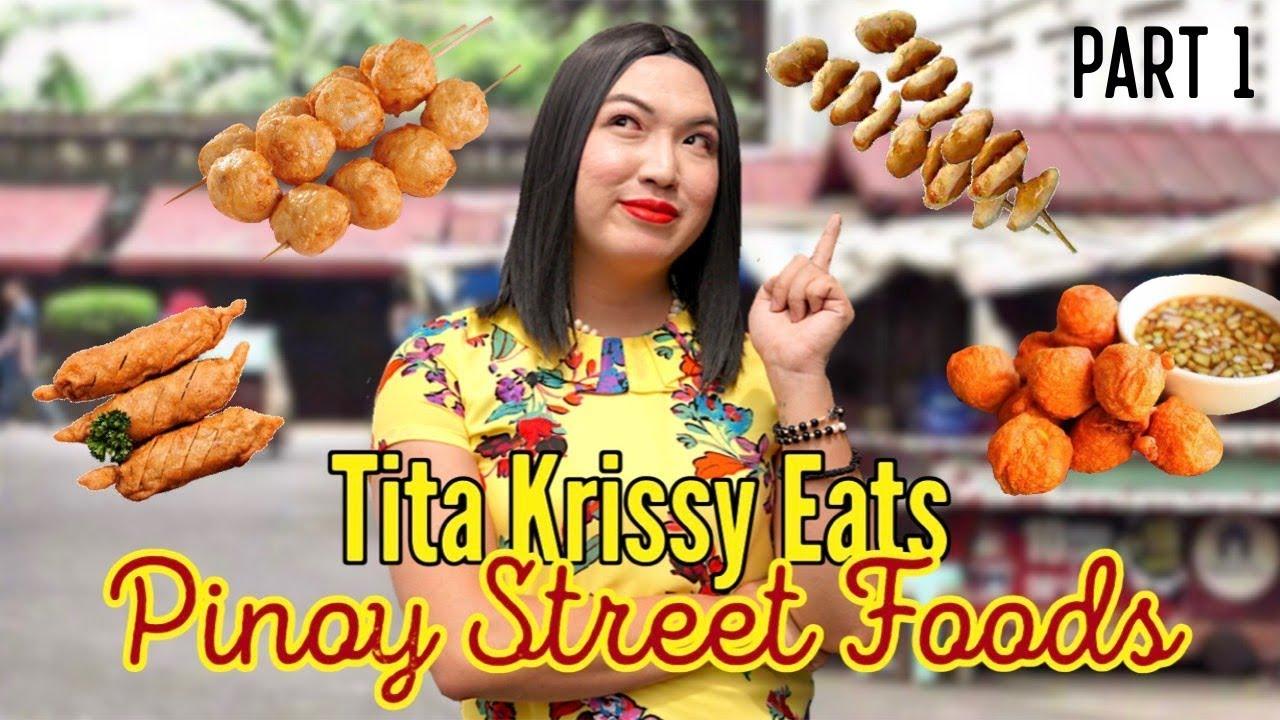 Tita Krissy Eats Pinoy Street Foods | PART 1
