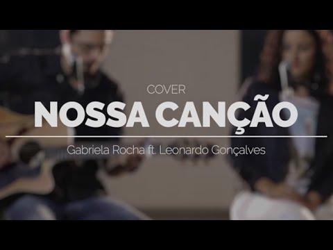 NOSSA CANÇÃO - Gabriela Rocha ft. Leonardo Gonçalves (Cover Acústico - Vivo Soul)