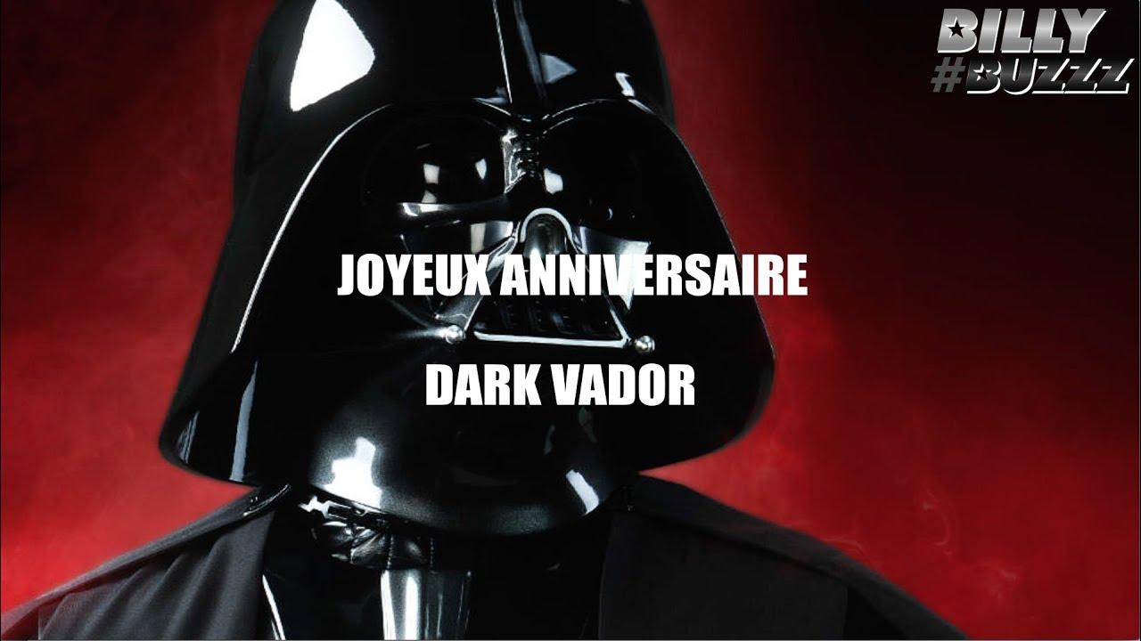 joyeux anniversaire dark vador