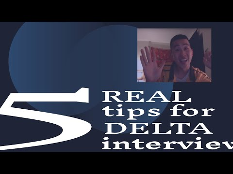 5 REAL Tips for Delta Interview 2018 - YouTube