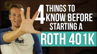 4 things you need to know before opening Roth 401k.