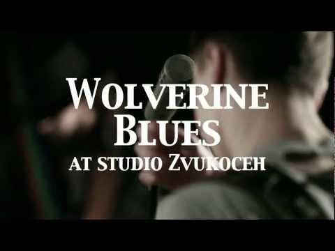 Wolverine Blues Promo 2012 mp3
