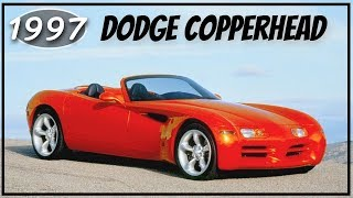 Weekly Concept Cars #1 – 1997 Dodge Copperhead Review