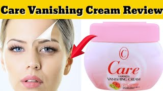 Care Vanishing Fairness Cream Review - Beauty Tips