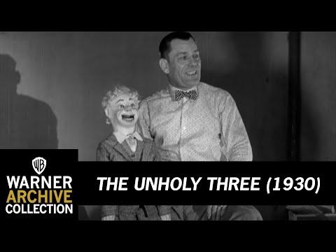 The Unholy Three (1930) – Lon Chaney