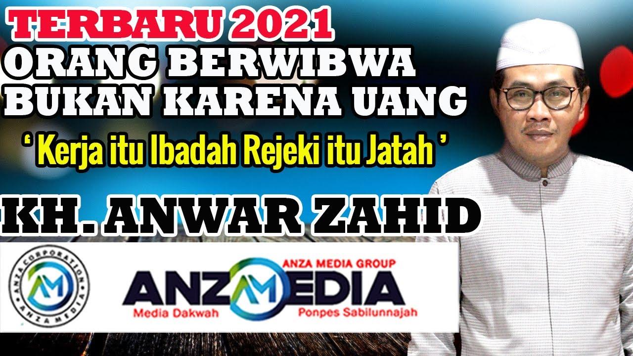 KH ANWAR ZAHID TERBARU 2021 LIVE KLANDUNGAN, NGRAMPAL, SRAGEN JAWA TENGAH