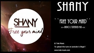 Shany - Free Your Mind (Radio/Extended Mix)