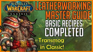 Classic WoW Professions   Leatherworking Master Guide: Basic Recipes Pt. 2 COMPLETED
