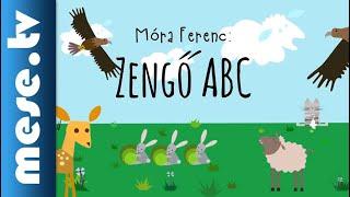 MESE TV - Móra Ferenc: Zengő ABC - Halász Judit előadásában