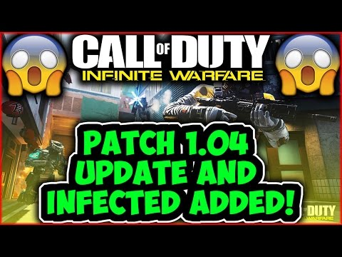INFINITE WARFARE PATCH 1.04 UPDATE, INFECTED BACK, NEW TAUNTS AND SOLAR CAMO!