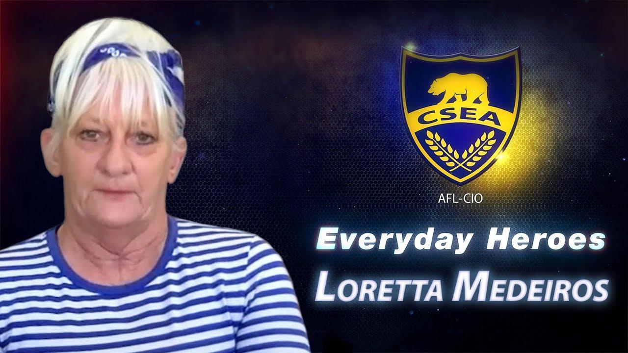 Everyday Hero Loretta Medeiros