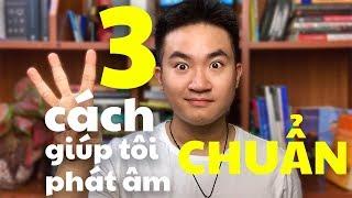 Tôi phát âm chuẩn tiếng Anh nhờ 3 cách này... | 5 Minutes About IELTS