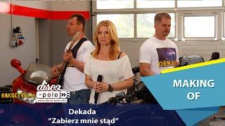 Dekada - Zabierz mnie stąd - Making of (Disco-Polo.info)