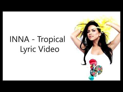 INNA - Tropical (Lyric Video)