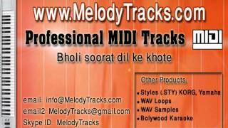 Bholi soorat dil ke khote MIDI - www.MelodyTracks.com