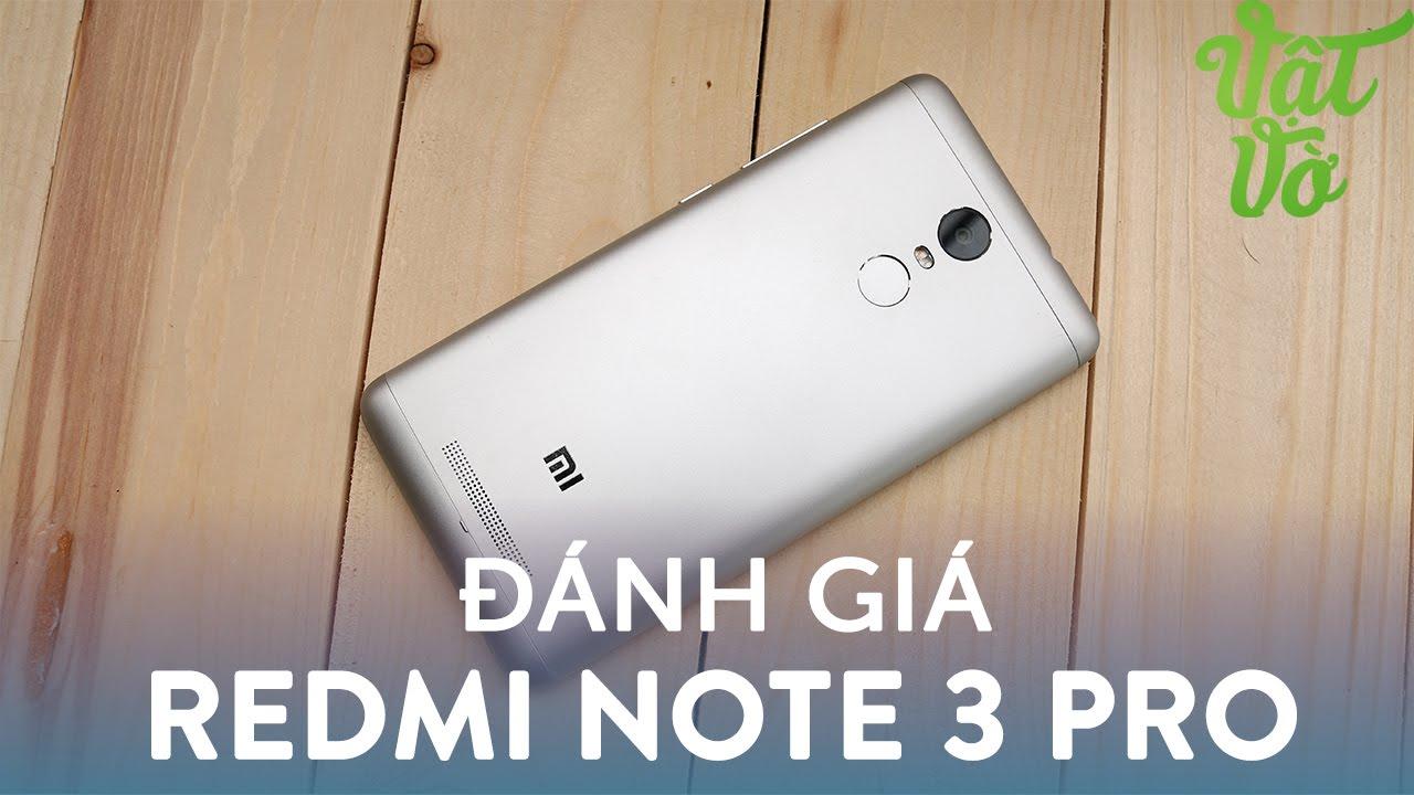 Vật Vờ| Đánh giá chi tiết Xiaomi Redmi Note 3 Pro: hiệu năng rất tốt, camera vẫn còn hạn chế