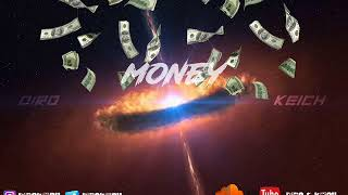 Diro & Keich - Money (Audio) thumbnail
