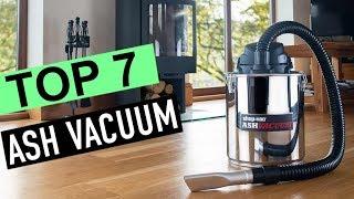 BEST 7: Ash Vacuum 2018