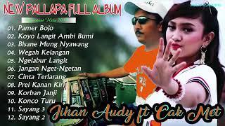 Download Lagu JIHAN AUDY FULL ALBUM NEW PALLAPA TERBARU 2019 mp3