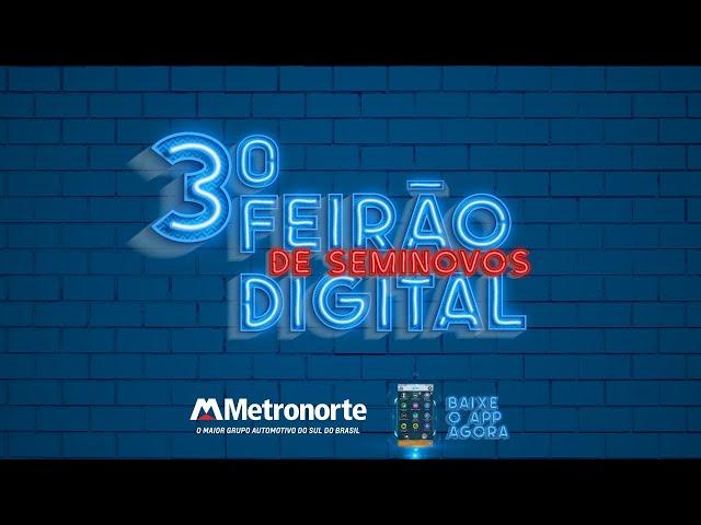 TERCEIRO FEIRÃO DIGITAL METRONORTE JOINVILLE