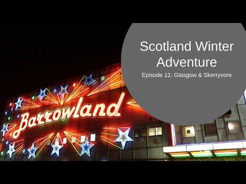 Glasgow in a camper van & Skerryvore at Barrowlands - Scotland Winter Adventure Ep 11