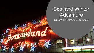 Glasgow in a camper van & Skerryvore at Barrowlands - Scotland Winter Adventure Ep 11