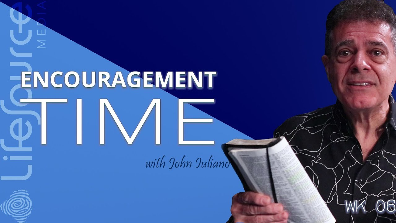 LIFESOURCE MEDIA | 2018 | Encouragement Time With John Iuliano