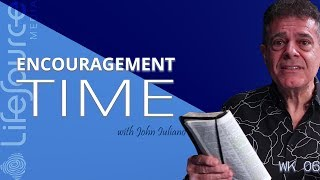 LifeSource Media | ENCOURAGEMENT TIME WITH JOHN IULIANO | The Priestly Blessing